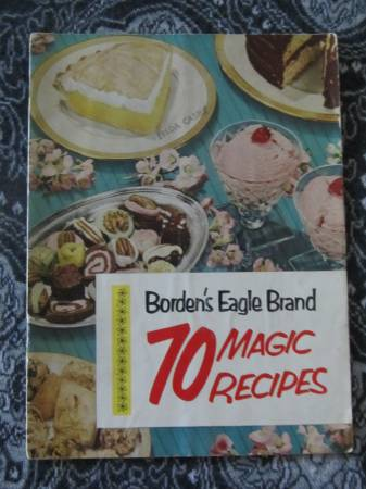 Photo Cookbook Borden Eagle Brand 70 Magic Recipes, Dessert Lovers39 LOT OF 2 - $12 (Knoxville)