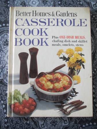 Photo Cookbook - Better Homes and Gardens Casserole - $4 (Knoxville)