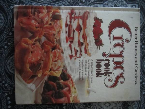 Photo Cookbook - Better Homes and Gardens Crepes - $4 (Knoxville)