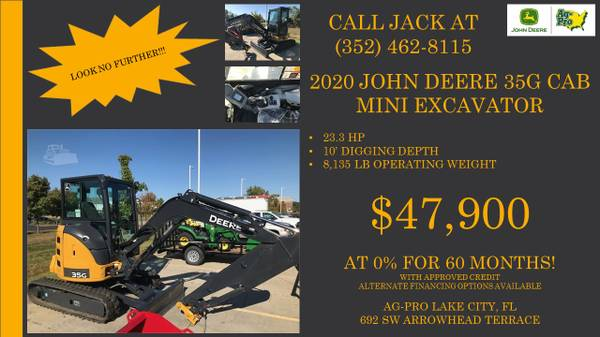 Photo NEW John Deere 35G Cab Mini Excavator - $47,900 (CALL JACK  352-462-8115)