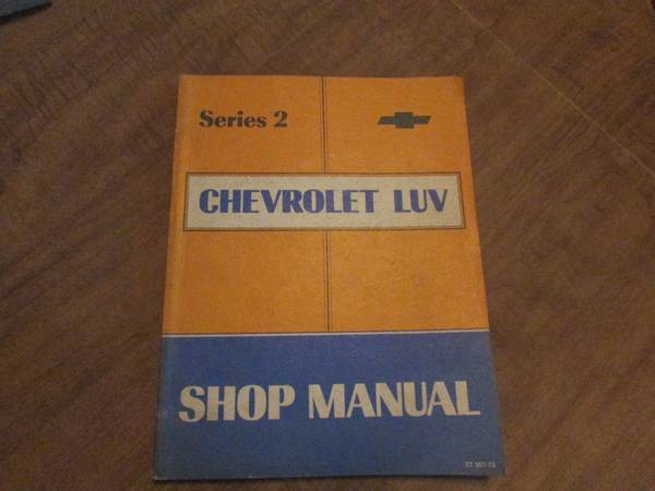 Photo 1973 LUV Chevy GM Truck Shop Service Manual  Series 2 - $10 (new providence, PA)