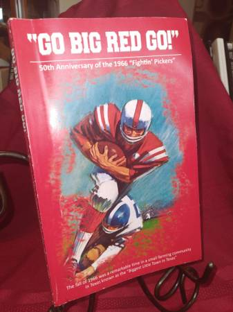Photo quotGo Big Red Go 50th Anniversity 1966 Cotton Pickers-signed 1st ed. - $50 (kostoryz The Book Guy)