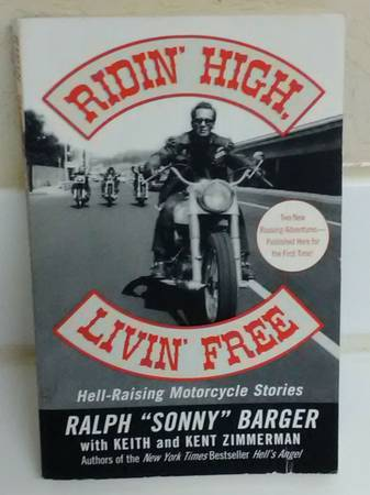 Photo RIDIN HIGH LIVIN FREE Book - Sonny Barger - California Bikers - Motorcycle Stori - $5 (MARYLAND  FLAMINGO)
