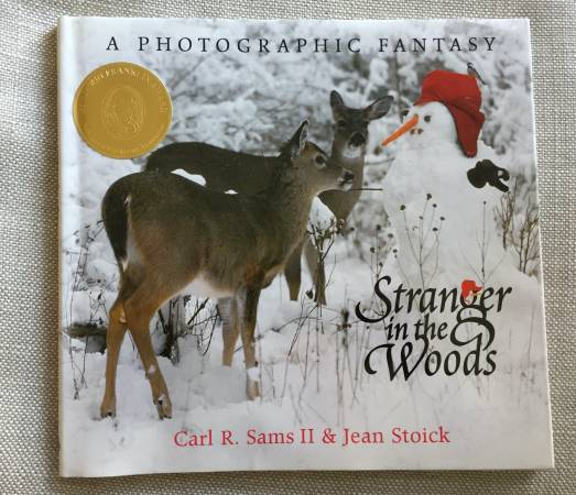 Photo Stranger in the Woods A Photographic Fantasy Nature Book - $10 (Loveland)