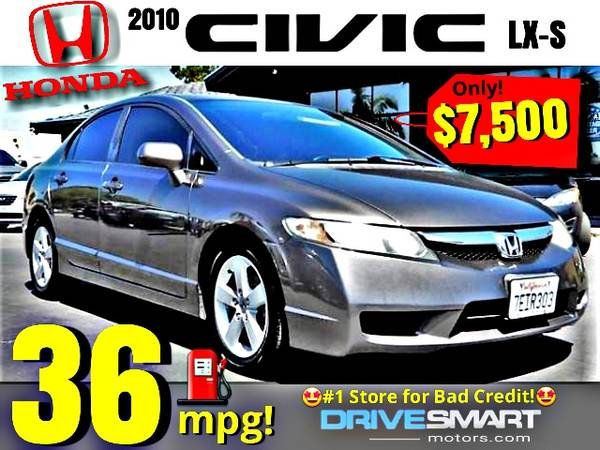 Photo quot36 MPGquot GREAT CAR 2010 Honda Civic LX-S  1 REVIEWS 4 BAD CREDIT - $7,500 (1 YELP DEALER LOWEST PRICES BEST FINANCING quotAPPLY ONLINEquot)