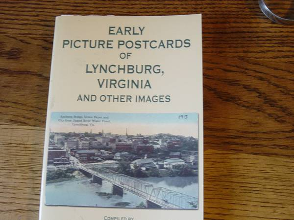 Photo Book, Early Picture Postcards of Lynchburg, Virginia and other Images - $20 (Rt. 29s, of Lynchburg, Va.)