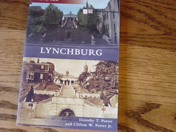 Photo Book, Lynchburg, Then  Now - $15 (Rt. 29s, of Lynchburg, Va.)