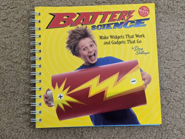 Photo Battery Science Make Widgets That Work and Gadgets That Go Spiral - $5 (Manassas)