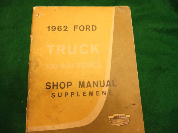 Photo 1962 Ford Truck Shop Manual Supplement Covers 100-800 Series - $22 (PocketGreenhaven)