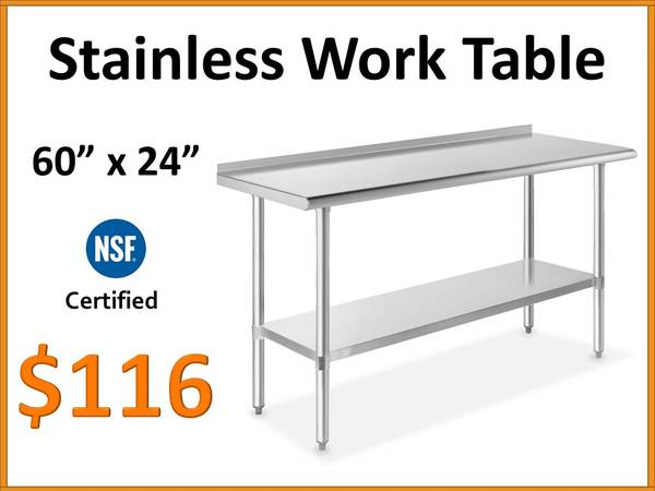 Photo 60quot x 24 Stainless Steel Work Table - NSF Certified Commercial Grade - $116 (Tamarac)