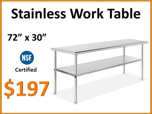 Photo 72quot x 30 Stainless Steel Work Table - NSF Certified Commercial Grade - $197 (Tamarac)