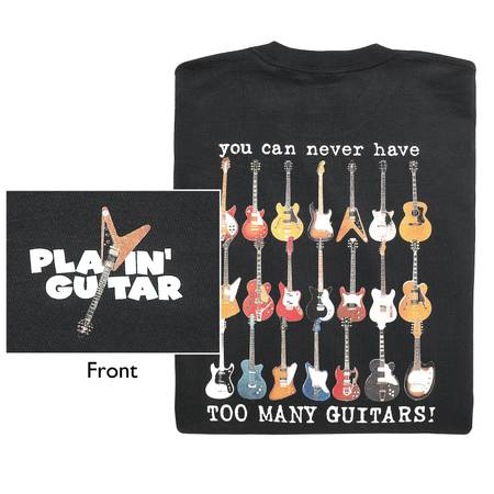 Photo You Can Never Have Too Many Guitar T-Shirt - $15 (Delray Beach)