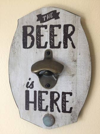 Photo quotThe Beer is Herequot Wall Mounted Opener with Magnetic Collector - $12 (Pompano Beach)