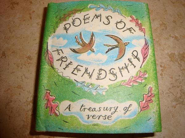 Photo Poems of Friendship - A Treasury of Verse - $10 (Madison, CT)