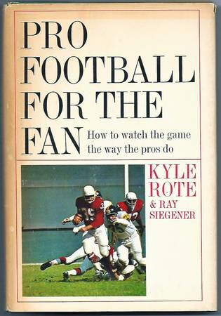 Photo (1964) Kyle Rote - NY Giants (Book - 1st Edition) - $4 (Long Valley)