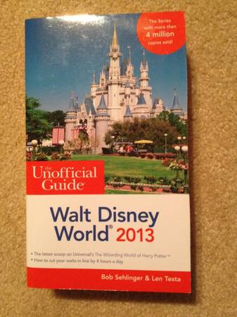 Photo 1) The Unofficial Guide to Walt Disney World 2013 - Travel Guide Book - $5 (Nutley, NJ 07110)