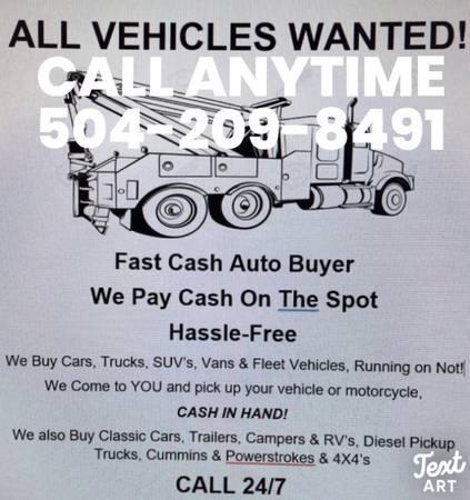 Photo Fast cash Auto buyers all vehicles wanted We buy car  Cash In hand  - $500 (We buy all your makes and models we come to you fast service)