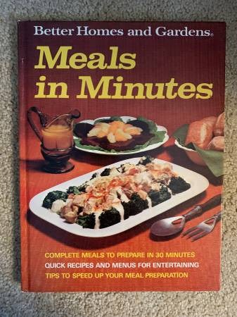 Photo 1973 Vintage Better Homes and Garden Meals in Minutes Cookbook - $10 (Rhinelander)