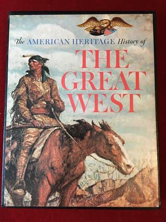 Photo The American heritage history of the great West, Hardcover - 1965 - $10 (GARDEN GROVE)
