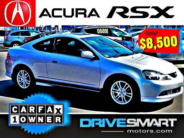 Photo quotACURA RSXquot  34 MPG 1-OWNER ACURA RSX COUPE BAD CREDIT OK - $8,500 (1 YELP DEALER LOWEST PRICES Ez FINANCING quot714-852-8496quot)