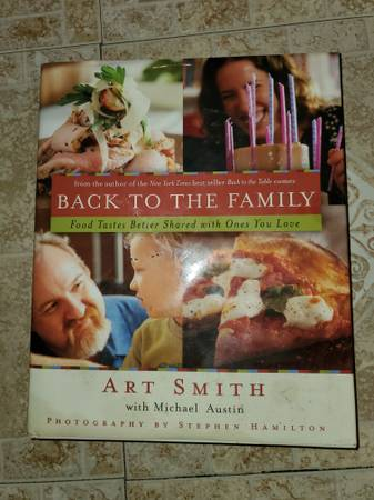 Photo Art Smith Back to the Family Food Tastes Better Shared with the Ones - $13 (Orlando)