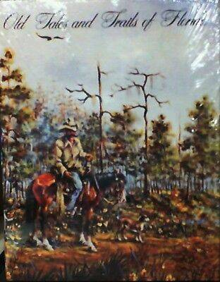 Photo Old Tales and Trails of Florida by Myrtle Hilliard Crow NEW 1987 H.C. - $30 (KISSIMMEE)