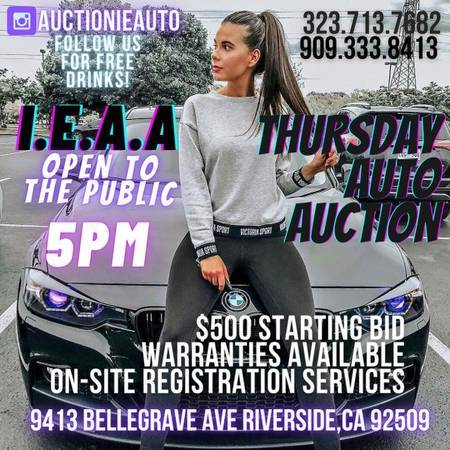 Photo Auction today TUESDAY6PM(warranty on cars) credit cards ok-bids star - $500 (Free tacos 9413 bellegrave ave. Riverside)