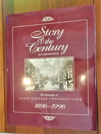 Photo Story of the Century Borough of State College 1896-1996 - $10 (Park Forest, State College)