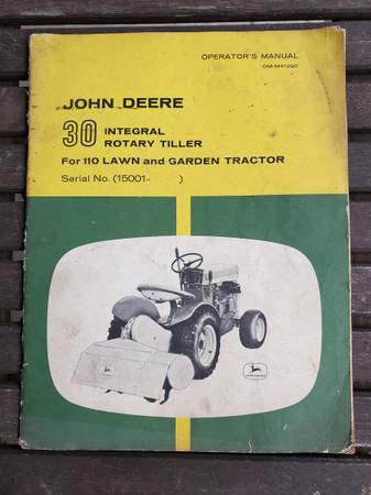Photo Old John Deere Rototiller Attachment Owners Manual Model 110 Tractor - $20 (Wellsburg)