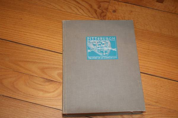 Photo Pittsburgh the Story of an American City  Book - $17 (Portersville PA)