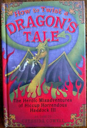 Photo How to Twist a Dragon39s Tale The Heroic Misadventures of Hiccup, 5 - $3 (Eagle Creek)