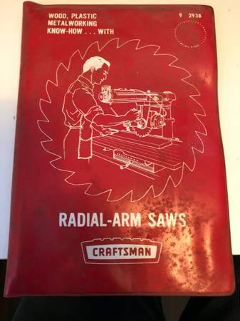 Photo ORIGINAL VINTAGE CRAFTSMAN RADIAL-ARM SAW HANDBOOK  ASSEMBLY OPERATIN - $10 (MIILTON)