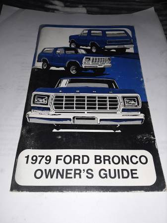 Photo 1979 Ford Bronco owners manual - $100 (Grand junction)