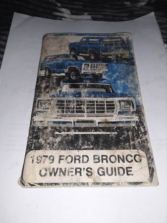 Photo 1979 Ford Bronco owners manual - $50 (Grand junction)