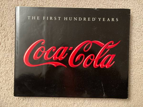 Photo Coffee table book Coca-Cola. The First Hundred Years. - $45 (Vernon Hills)