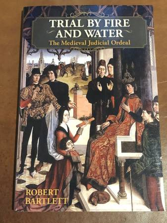 Photo Trial By Fire and Water - Robert Bartlett - $10