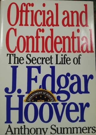 Photo Official and Confidential The Secret Life Of J. Edgar Hoover - $9 (Rochester)