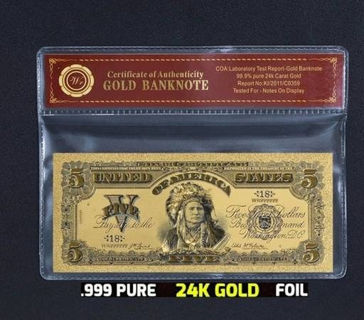 Photo 1899 $5 US quotIndianquot quotChiefquot with Certificate of Authenticity24k Gold - $15 (Roseburg)