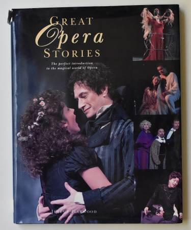 Photo Great Opera Stories The Perfect Intro to the Magical World of Opera - $5 (Northwest Austin)