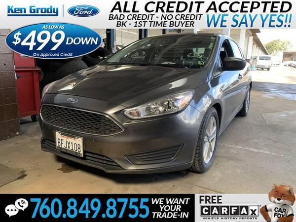 Photo 2018 Ford Focus SE (- $499 Down oac -CallText (760) 849-8755)