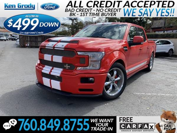 Photo 2019 Ford F-150 Shelby Super Snake (- $499 Down oac -CallText (760) 849-8755)