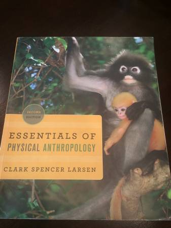 Photo Essentials of Physical Anthropology 2nd Edition Textbook Clark Spencer - $12 (Scripps Ranch)