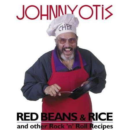 Photo Red Beans  Rice and Other Rock N Roll Recipes RB legend Johnny Otis - $25 (Santa Barbara)