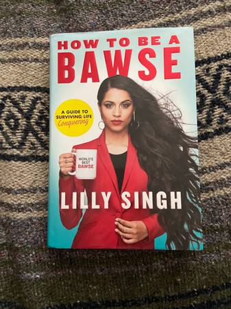 Photo How to be a bawse hardcover book by Lilly Singh - $7 (Sarasota)