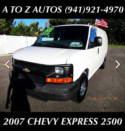Photo ONE OWNER 2007 CHEVY EXPRESS 2500 CARGO VAN - $8900 (A TO Z AUTOS - YOUR 1 BUY HERE PAY HERE)