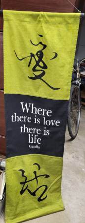 Photo Gandhi Wall Banner Clothe quot Where There Is Love There Is Lifequot - $5 (Renton)