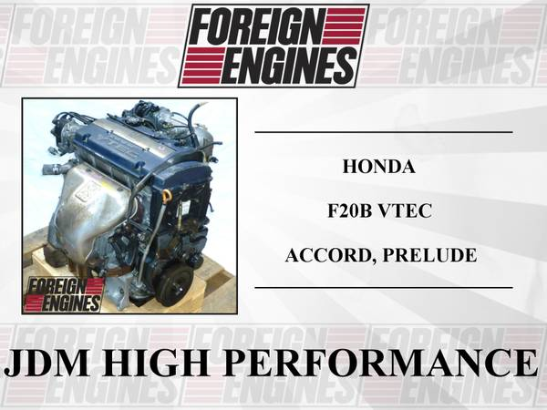 Photo JDM HONDA F20B DOHC VTEC ACCORD PRELUDE SIR ENGINE - $845 (LYNNWOOD)