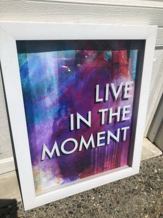 Photo Z Gallerie Framed Art- Live in the Momentquot - $35 (Kirkland)