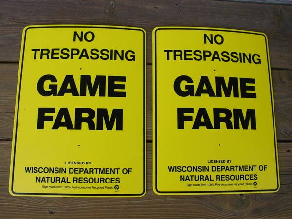 Photo Game Farm No Trespassing Signs - $10 (sheboygan)