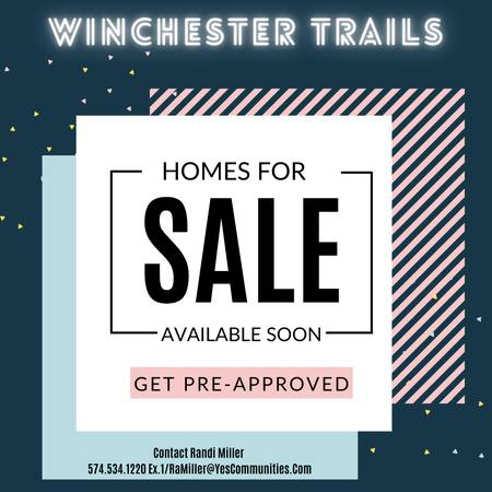 Photo Homes For Sale At Winchester Trails -Available Soon (Goshen)